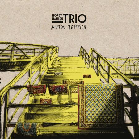 Horst Hansen Trio - Auf'm Teppich