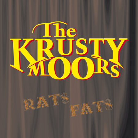 The Krusty Moors - Rats Fats