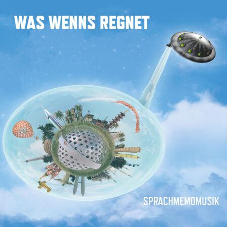 Was Wenns Regnet - Sprachmemomusik