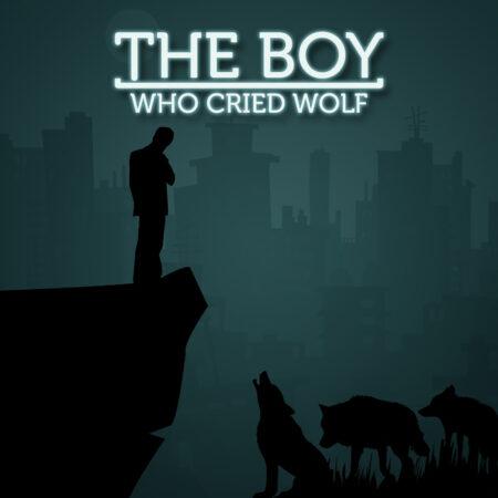 The Boy Who Cried Wolf - The Boy Who Cried Wolf