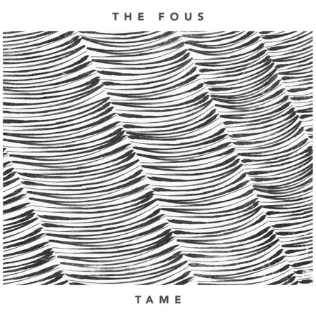 The Fous - Tame