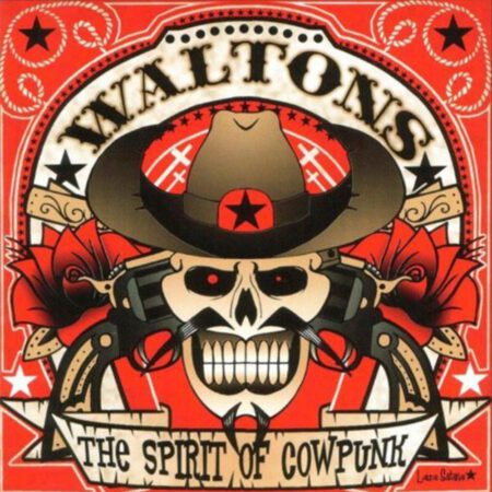The Waltons - The Spirit of Cowpunk