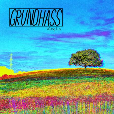 Grundhass - Wenig los