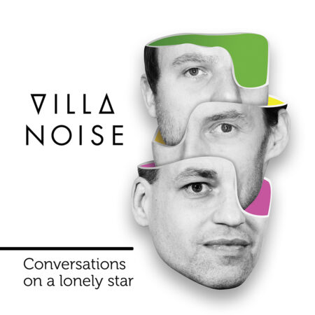 ViLLA NOiSE - conversations on a lonely star